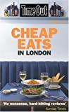 Time Out Cheap Eats in London, Time Out Guides Staff, 1904978967