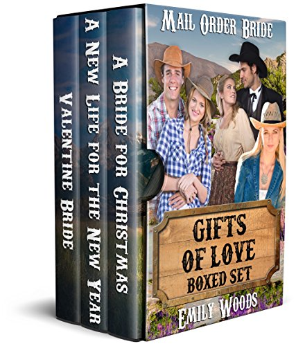 Mail Order Bride: Gifts of Love Boxed Set