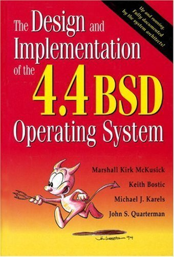 The Design and Implementation of the 4.4 BSD Operating System by Marshall Kirk McKusick (1996-04-30)