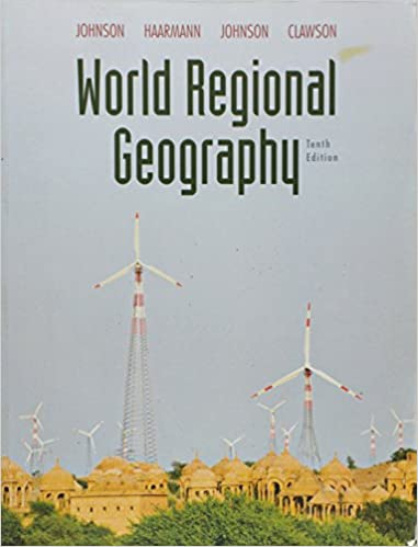 World regional geography 10th edition clawson.
