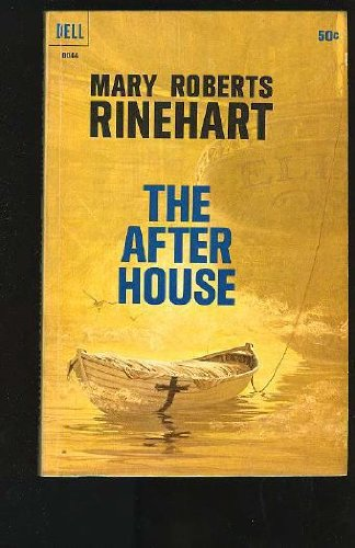 The After House, Rinehart, Mary Roberts