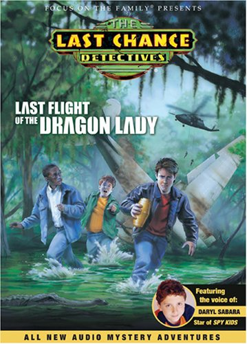 Last Flight of the Dragon Lady (Last Chance Detectives)