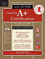 CompTIA A+ Certification All-in-One Exam Guide, 9th Edition (Exams 220-901 & 220-902)