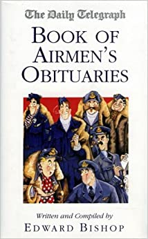 Book The Daily Telegraph Book of Airmen's Obituaries (2005-09-15)