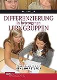 Differenzierung in heterogenen Lerngruppen: Praxisbuch für die Sekundarstufe I