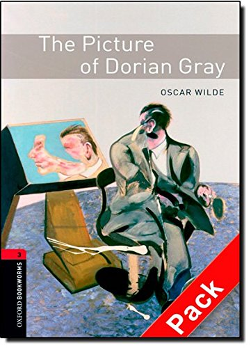 The Picture of Dorian Gray. Oscar Wilde (Oxford Bookworms Library)