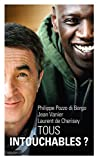 Tous intouchables (French Edition)