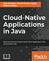 Cloud-Native Applications in Java Front Cover