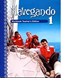 Navegando 1: Workbook Teacher's Edition, Karin D. Fajardo, 0821928023