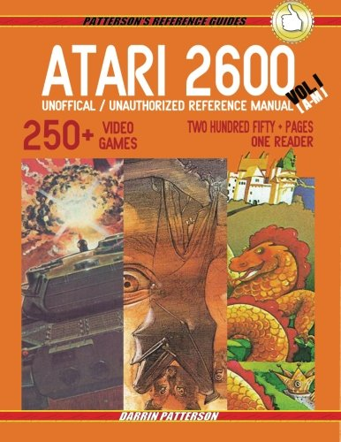 atari-2600-unofficial-unauthorized-reference-manual-vol-i-pattersons-reference-guides