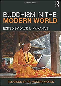 Buddhism in the Modern World (Religions in the Modern World)