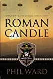 Roman Candle (Raiding Forces)