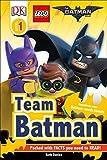 DK Readers L1: THE LEGO® BATMAN MOVIE Team Batman