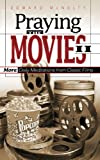 Praying the Movies II, Edward N. McNulty, 0664226612