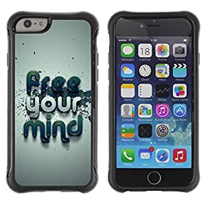 Be-Star Unique Pattern Anti-Skid Hybrid Impact Shockproof Case Cover For Apple iPhone 6(4.7 inches) ( Free Your Mind Typography ) Kimberly Kurzendoerfer