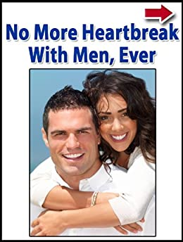 No More Heartbreak With Men, Ever by [Alanis, John]