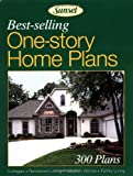 Best-Selling One-Story Home Plans, Sunset Publishing Staff, 0376011963