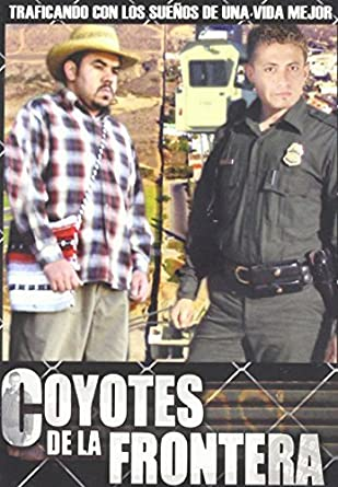 Coyotes De La Frontera Movies Tv