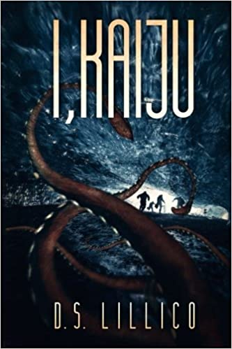Book I, Kaiju by D.S. Lillico (2015-03-26)