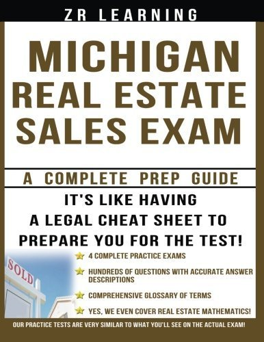 Michigan Real Estate Sales Exam by ZR Learning LLC (2014-03-11)