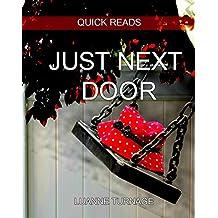 Just Next Door: Quick Reads 1