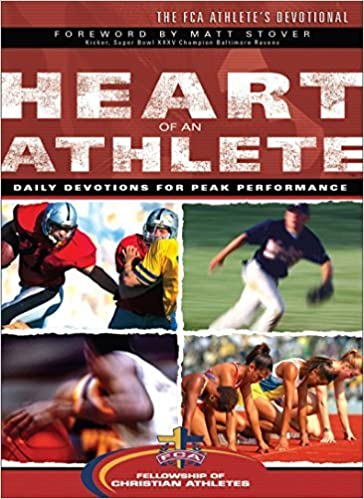 Heart of an Athlete by Fellowship of Christian Athletes (2006-01-04)