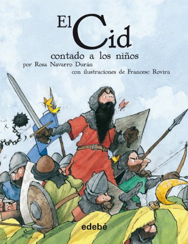 Download El Cid contado a los ninos / El Cid for Children (Spanish Edition) (Classics Told to Children) pdf epub