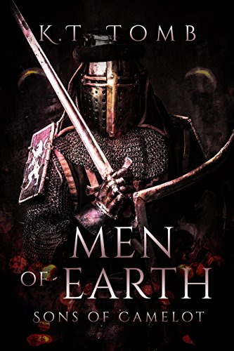 Men Of Earth Sons Of Camelot Book 1 Kindle Edition By Kt Tomb