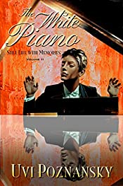 The White Piano (Still Life with Memories Book 2)