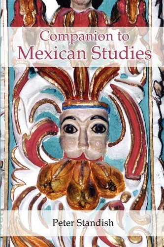 Download A Companion to Mexican Studies (Monografías A) PDF