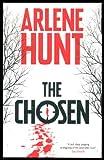 The Chosen, Arlene Hunt, 0956981305