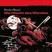 Die Macht des Mondes (Dreamland Grusel 18)   Evelyn Boyd