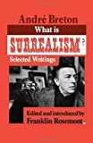 What Is Surrealism?, André Breton, 0873488229