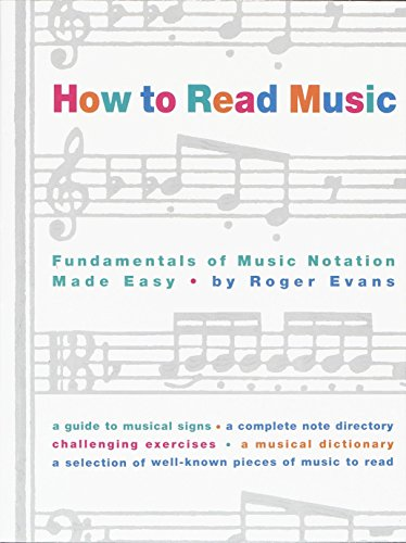 Reading Book Note (How to Read Music: Fundamentals of Music Notation Made Easy)