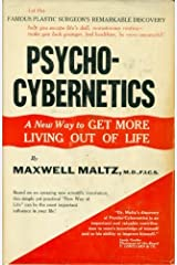 Psycho-cybernetics;: A new way to get more living out of life Hardcover