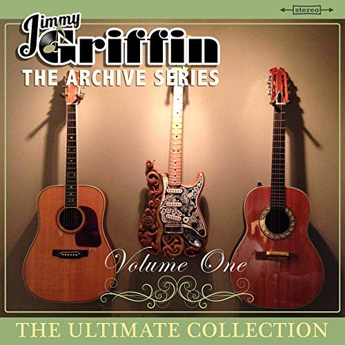 - Jimmy Griffin The Archive Series Volume One