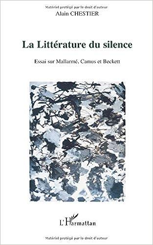 Télécharger en ligne La littérature du silence : Essai sur Mallarmé, Camus et Beckett pdf, epub ebook