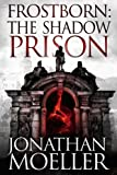 img - for Frostborn: The Shadow Prison (Volume 15) book / textbook / text book