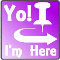 My location - Yo! I'm here