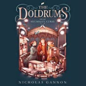 The Doldrums and the Helmsley Curse: The Doldrums, Book 2 | Nicholas Gannon