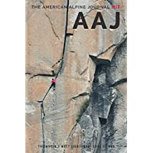 The American Alpine Journal 2018: The World's Most Significant Long Climbs