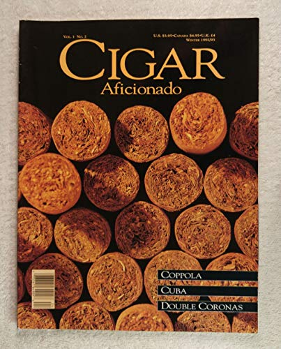Issue #2 - Cigar Aficionado Magazine - Winter 1992/1993 - Francis Ford Coppola, Double Coronas articles