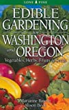 img - for Edible Gardening for Washington and Oregon: Vegetables, Herbs, Fruits & Seeds book / textbook / text book