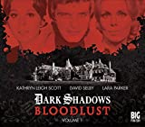 img - for Bloodlust: Volume 1 (Dark Shadows) book / textbook / text book