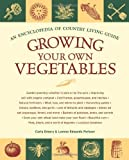 img - for Growing Your Own Vegetables: An Encyclopedia of Country Living Guide by Carla Emery (2008-12-30) book / textbook / text book