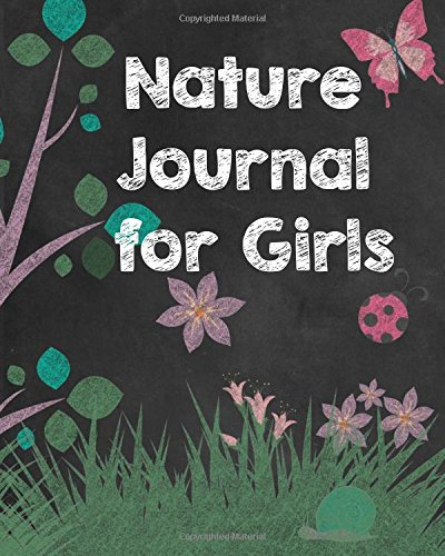 Nature Journal for Girls: Prompted Nature Journal Notebook for Nature Observations, Nature Study Journal for Girls