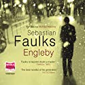 Engleby  Audiobook by Sebastian Faulks Narrated by Michael Maloney