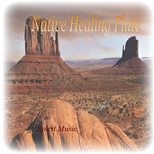 Native Healing Flute - Soothing Spiritual Native American Flute Peace Meditation