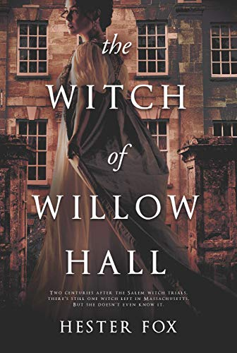 The Witch of Willow Hall -