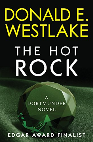 The Hot Rock: A Dortmunder Novel (Book One) (The Dortmunder Novels 1) (Embassy Stands Collection)